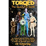 Torqed: The Quest for Earthby Cynthia Echterling