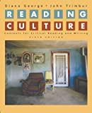 Reading Culture: Contexts for Critical Reading And Writing (0321391691) by George, Diana