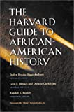 img - for The Harvard Guide to African-American History: Foreword by Henry Louis Gates, Jr. (Harvard University Press Reference Library) book / textbook / text book