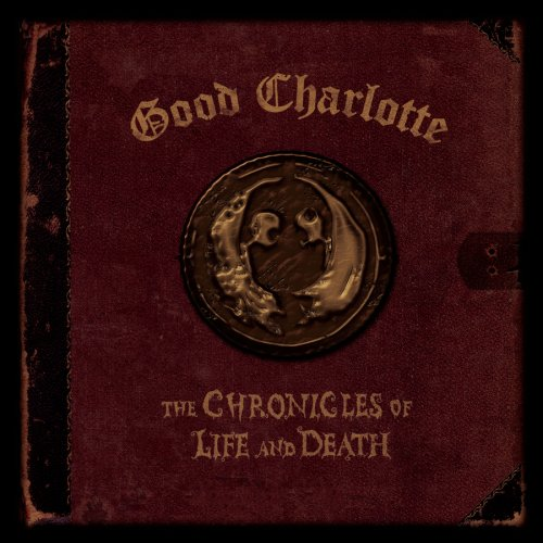 Good Charlotte - The Chronicles of Life & Death (Death Art Version) - Zortam Music
