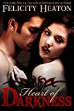 Heart of Darkness (A Vampire Romance Novel)