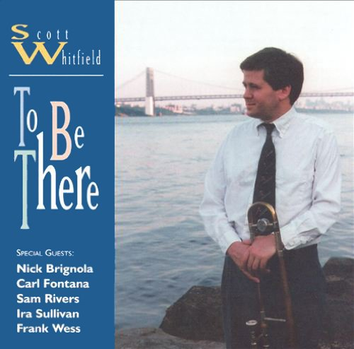 To Be There by Scott Whitfield
