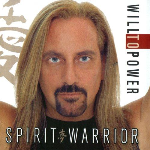 Will to Power - Spirit Warrior - Zortam Music