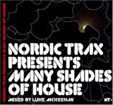 Nordic Trax Presents: Many Shades of House Luke Mckeehan