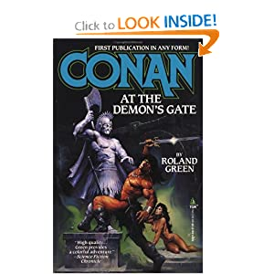 Conan at the Demon's Gate (Adventures of Conan) by Roland Green