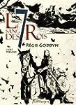 Le sang des 7 Rois - Livre premier: L...