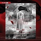 Anna Dressed in Blood | Kendare Blake
