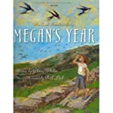 { MEGAN'S YEAR: AN IRISH TRAVELER'S STORY (TALES OF THE WORLD) } By Whelan, Gloria ( Author ) [ Aug - 2011 ] [...