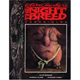 Clive Barker's Nightbreed Chroniclesby Clive Barker