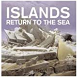 RETURN TO THE SEA By Islands (2007-01-01)