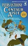 Centaur Aisle (Xanth Novels)