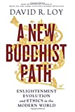 img - for A New Buddhist Path: Enlightenment, Evolution, and Ethics in the Modern World book / textbook / text book