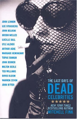 Last Days of Dead Celebrities, The, Mitchell Fink