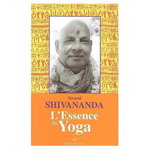 Essence du yoga Swami Shivananda