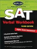 img - for Kaplan SAT Verbal Workbook, Third Edition (Kaplan SAT Critical Reading Workbook) book / textbook / text book