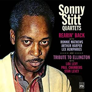 Quartet. Rearin Back / Tribute to Ellington by Sonny Stitt, Ronnie