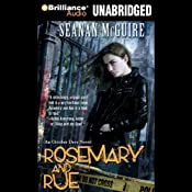 Rosemary and Rue: An October Daye Novel, Book 1 | Seanan McGuire