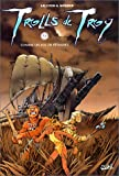 img - for Trolls de Troy, tome 3 : Comme un vol de p taures book / textbook / text book
