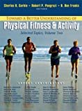 img - for Toward a Better Understanding of Physical Fitness and Activity: Selected Topics, Vol. 2 book / textbook / text book