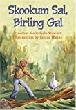 img - for Skookum Sal, Birling Gal book / textbook / text book