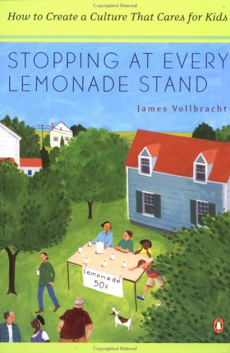 Stopping at Every Lemonade Stand : How to Create a...