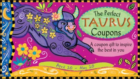 Perfect Taurus Coupons: A Coupon Gift to Inspire the Best in You