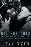 All for This (Here and Now Book 3) (English Edition)
