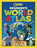 National Geographic Kids Beginners World Atlas
