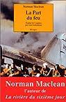 La Part du feu par Maclean