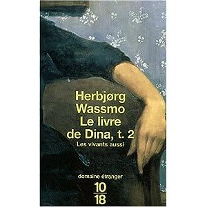 Le Livre de Dina, tome 2 : Les Vivants aussi