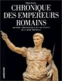 Chronique des empereurs romains (French Edition) (2203233052) by Scarre, Chris