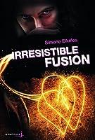 Irr�sistible fusion