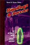 Hauntings and Horrors: The Ultimate Guide to Spooky America (0525469001) by Cohen, David