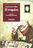 UNKNOWN El Tragaluz