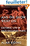 And the Show Went On: Cultural Life i...