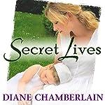 Secret Lives   Diane Chamberlain
