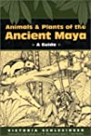 Animals and Plants of the Ancient May...
