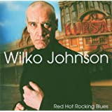 Red Hot Rocking Bluesby Wilko Johnson