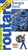 echange, troc Guide du Routard - Bretagne Nord, 2001-2002