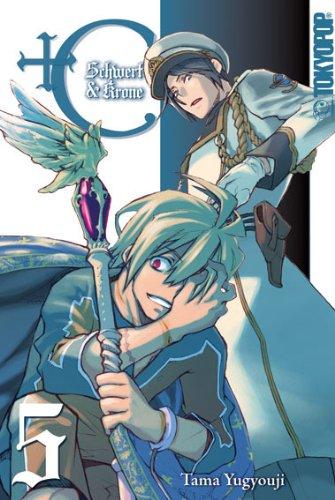 +C: Schwert & Krone, Band 5