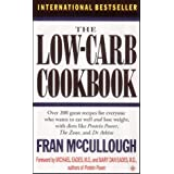 "The Low Carb Cookbook: Over 200 Great Recipes for Everyone Who Wants to Eat Well and Lose Weight with Diets Like ""Protein Power"", ""the Zone"" and ""Dr.Atkins'""von ""Fran McCullough"""