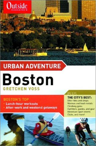 Outside Magazine's Urban Adventure: Boston