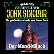 Der Mond-Mönch (John Sinclair 1711) | Jason Dark