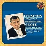 Gershwin: Rhapsody in Blue; An American in Paris / Grofé: Grand Canyon Suite