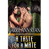 A Taste for a Mate (Redwood Pack Book 2) ~ Carrie Ann Ryan