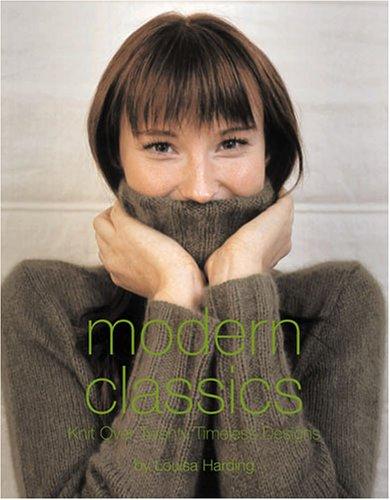 Modern Classics: Knit Over Twenty Timeless Designs