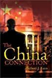 img - for The China Connection by Anthony Sacco (2002-12-30) book / textbook / text book