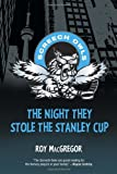 The Night They Stole the Stanley Cup (Screech Owls)