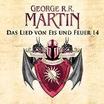 Das Lied von Eis und Feuer 14 | George R. R. Martin