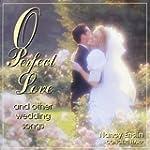 ENSLIN, NANCY - O PERFECT LOVE AND OT...